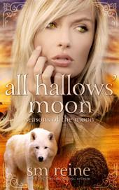 All Hallows' Moon: A Paranormal Romance