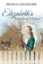Elizabeth's Journey Home