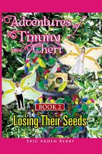Adventures of Timmy and Cheri: Book 2: Losing Their Seeds
