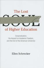 The Lost Soul of Higher Education PDF