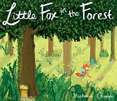 Little Fox in the Forest PDF