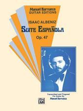 Suite Española, Op. 47