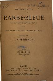 Barbe-bleue: opéra-bouffe