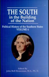 The South in the Building of the Nation: Political History of the Southern States