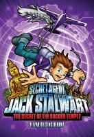 Secret Agent Jack Stalwart  Book 5  The Secret of the Sacred Temple  Cambodia PDF