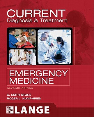 CURRENT Diagnosis and Treatment Emergency Medicine  Seventh Edition PDF