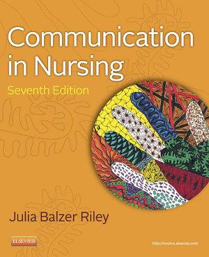 Communication in Nursing   E Book PDF