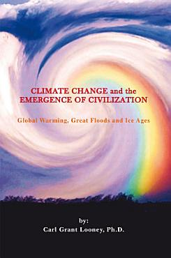 Climate Change and the Emergence of Civilization PDF