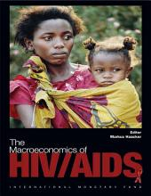 The Macroeconomics of HIV/AIDS