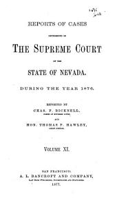 Reports of Decisions of the Supreme Court of the State of Nevada: Volume 11