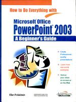 How to Do Everything with Microsoft Office PowerPoint 2003  A Beginner   s Guide PDF
