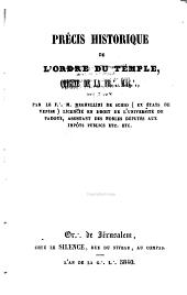 Précis historique de l'Ordre du Temple, origine de la Fr[asterism] Maç[asterism]