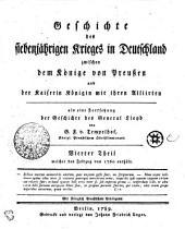 Geschichte des siebenjährigen Krieges in Deutschland zwischen dem Könige von Preußen und der Kaiserin Königin mit ihren Alliirten: welcher den Feldzug von 1760 enthält. Vierter Theil, Band 4
