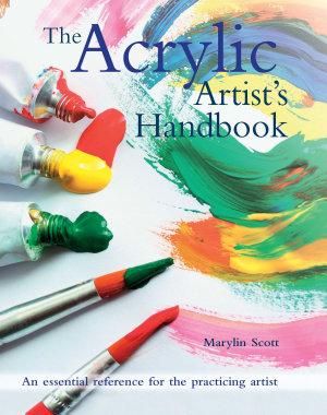 The Acrylic Artist s Handbook PDF