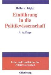 Einführung in die Politikwissenschaft: Ausgabe 4