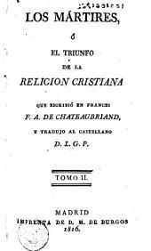 Los Mártires, ó, El triunfo de la religion cristiana