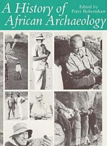 A History of African Archaeology PDF