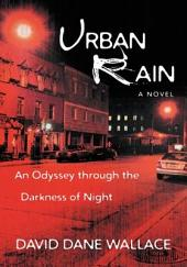 Urban Rain: An Odyssey through the Darkness of Night
