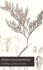 Hooker's Icones Plantarum: Volume 11