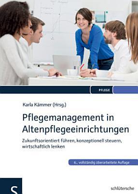 Pflegemanagement in Altenpflegeeinrichtungen PDF