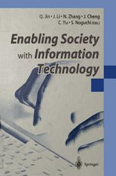 Enabling Society with Information Technology