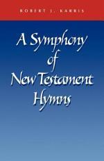 A Symphony of New Testament Hymns
