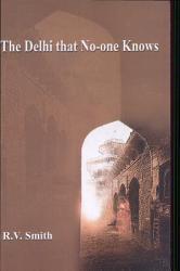 The Delhi That No One Knows Book PDF