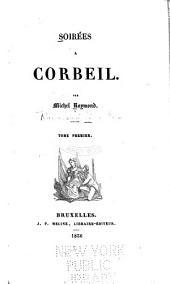 Soirées à Corbeil: Volumes1à2