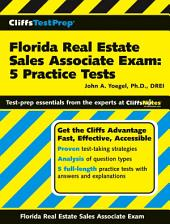 CliffsTestPrep Florida Real Estate Sales Associate Exam: 5 Practice Tests