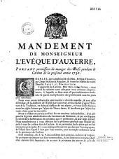 Mandement de M. l'Evêque d'Auxerre, portant permission de manger des oeufs pendant le carême de la présente année 1752