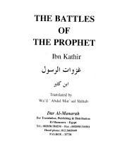 The Battles of The Prophet - Ibn Kathi'r