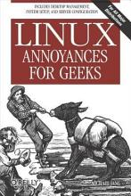Linux Annoyances for Geeks PDF