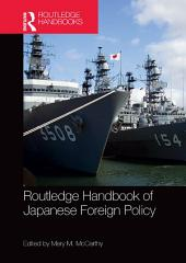 Routledge Handbook of Japanese Foreign Policy