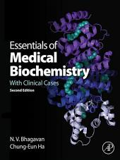 Essentials of Medical Biochemistry: With Clinical Cases, Edition 2