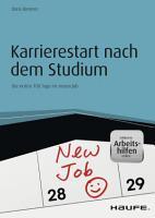 Karrierestart nach dem Studium   inkl  Arbeitshilfen online PDF