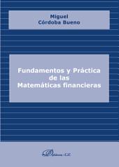 Fundamentos y práctica de las matemáticas financieras