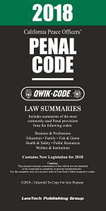 2018 California Penal Code QWIK-CODE: Law Summaries