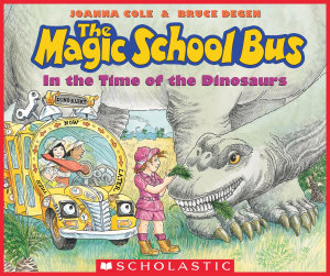 In the Time of the Dinosaurs  The Magic School Bus  PDF