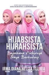 Hijabsista Hijrahsista: Bagaimana Akhirnya Saya Bertudung