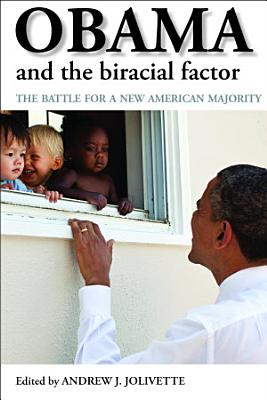 Obama and the Biracial Factor