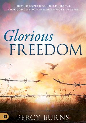 Glorious Freedom