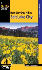 Best Easy Day Hikes Salt Lake City: Edition 3