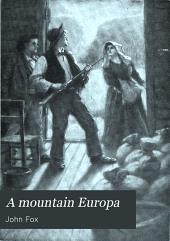 A Mountain Europa: A Cumberland Vendetta; The Last Stetson