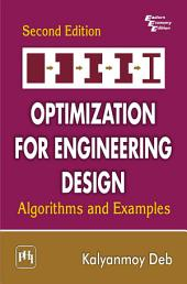 OPTIMIZATION FOR ENGINEERING DESIGN: Algorithms and Examples, Edition 2