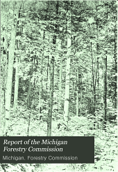 Report of the Michigan Forestry Commission
