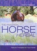 The Practical Horse Herbal