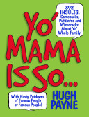 Yo' Mama Is So...
