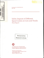 Safety Impacts of Different Speed Limits on Cars and Trucks  Final Report PDF