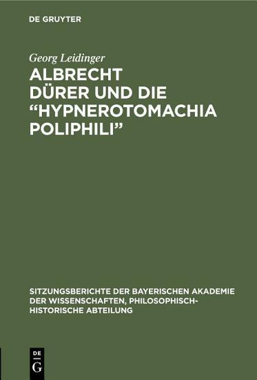 Albrecht D  rer und die    Hypnerotomachia Poliphili    PDF