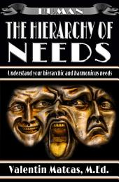 The Hierarchy of Needs